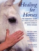 Healing for Horses by Margrit Coates